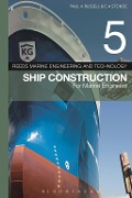 Reeds Vol 5: Ship Construction for Marine Engineers - Paul Anthony Russell, E A Stokoe