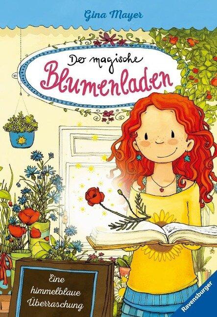 Der magische Blumenladen 06: Eine himmelblaue Überraschung - Gina Mayer