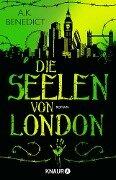 Die Seelen von London - A. K. Benedict