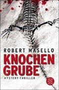 Knochengrube - Robert Masello