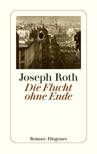 Die Flucht ohne Ende - Joseph Roth