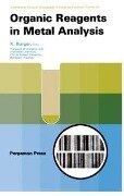 Organic Reagents in Metal Analysis - K. Burger