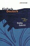 Emilia Galotti: Ein Trauerspiel in fünf Aufzügen. EinFach Deutsch Textausgaben - Gotthold Ephraim Lessing