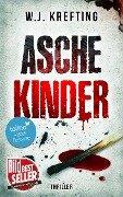 Aschekinder - Thriller - Wilhelm J. Krefting