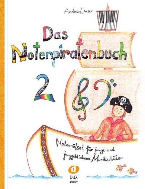 Das Notenpiratenbuch Band 2 - Andrea Wieser