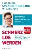 Schmerz Los Werden - Lars Amend, Sven Gottschling