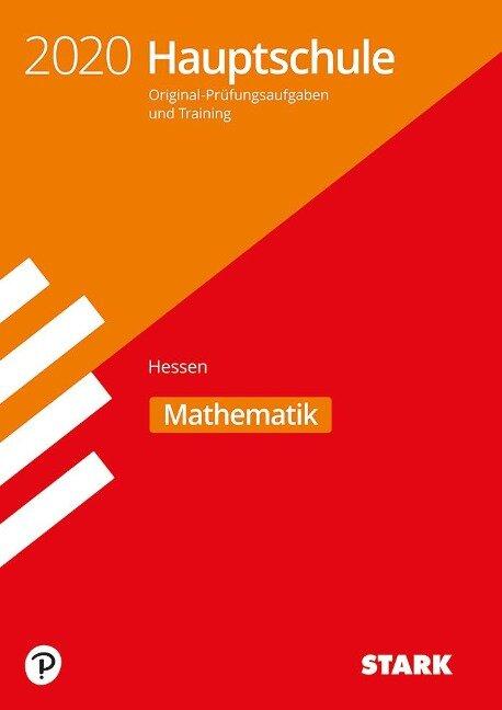 Original-Prüfungen und Training Hauptschule 2020 - Mathematik - Hessen -