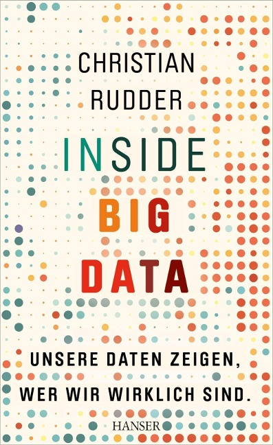 Inside Big Data - Christian Rudder