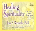 Healing and Spirituality: The Sacred Quest for Transformation of Body and Soul - Joan Borysenko
