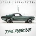 The Rescue - San2 & His Soul Patrol