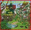 Vogelstimmen 1 in Park und Garten. CD -