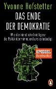 Das Ende der Demokratie - Yvonne Hofstetter