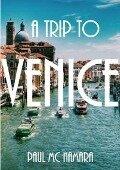 Trip to Venice - Paul Mc Namara