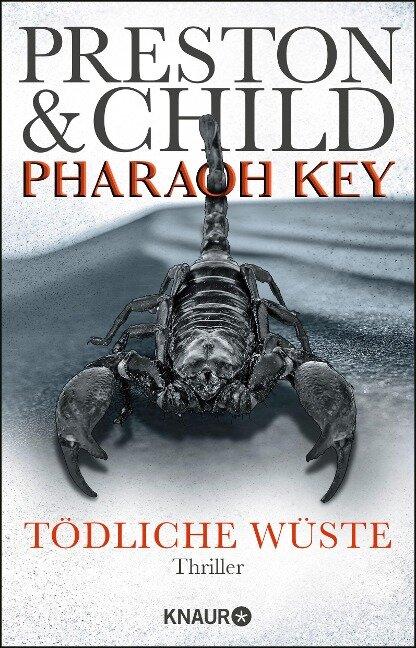 Pharaoh Key - Tödliche Wüste - Douglas Preston, Lincoln Child