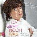 Da geht noch was - Mit 65 in die Kurve - Christine Westermann