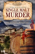 Single Malt Murder - Melinda Mullet