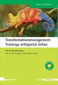 Transformationsmanagement-Trainings erfolgreich leiten - Regine Hinkelmann