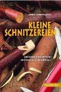 Kleine Schnitzereien - Chris Lubkemann