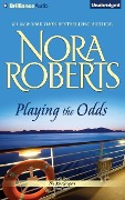 Playing the Odds - Nora Roberts