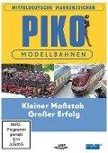 PIKO - Modellbahnen - Kleiner Maßstab - Großer Erfolg -