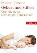 Geburt und Stillen - Michel Odent