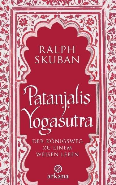 Patanjalis Yogasutra - Ralph Skuban