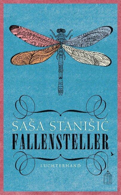 Fallensteller - Sasa Stanisic
