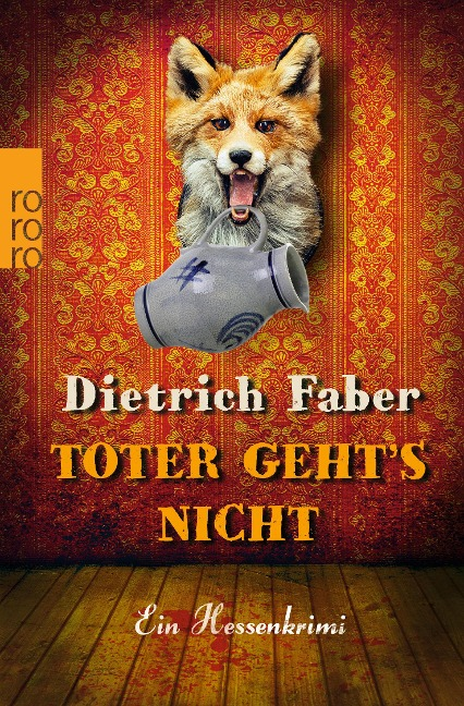 Toter geht's nicht - Dietrich Faber