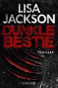 Dunkle Bestie - Lisa Jackson
