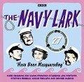 The Navy Lark Volume 27: Have Been Masquerading - Lawrie Wyman