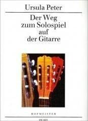 Der Weg zum Solospiel auf der Gitarre - Ursula Peter