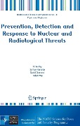Prevention, Detection and Response to Nuclear and Radiological Threats -