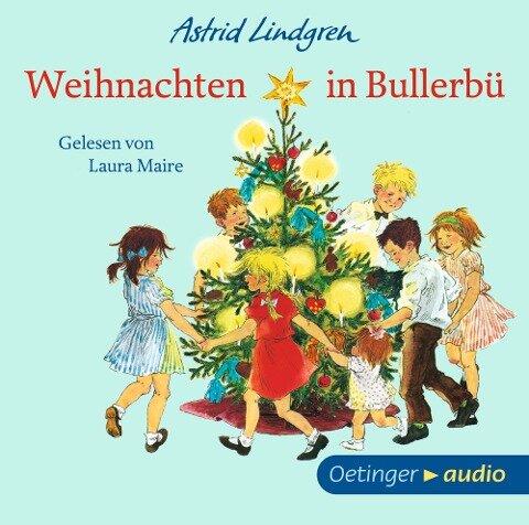 Weihnachten in Bullerbü - Astrid Lindgren