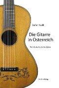 Die Gitarre in Österreich - Stefan Hackl