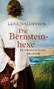 Die Bernsteinhexe - Lena Johannson