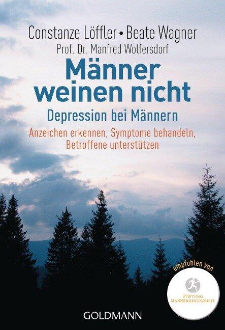 Männer weinen nicht - Constanze Löffler, Beate Wagner, Manfred Wolfersdorf