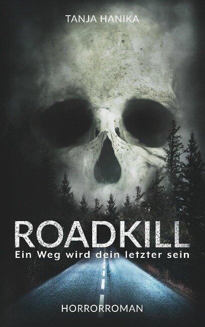 Roadkill - Tanja Hanika