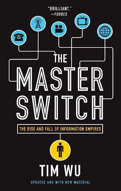 The Master Switch - Tim Wu