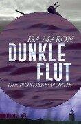 Dunkle Flut - Isa Maron