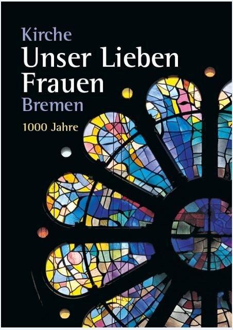 Kirche Unser lieben Frauen Bremen -