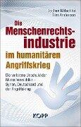 Die Menschenrechtsindustrie im humanitären Angriffskrieg - Jochen Mitschka, Tim Anderson