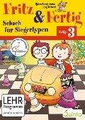 Fritz & Fertig Folge 3 - Schach für Siegertypen - Björn Lengwenus, Jörg Hilbert