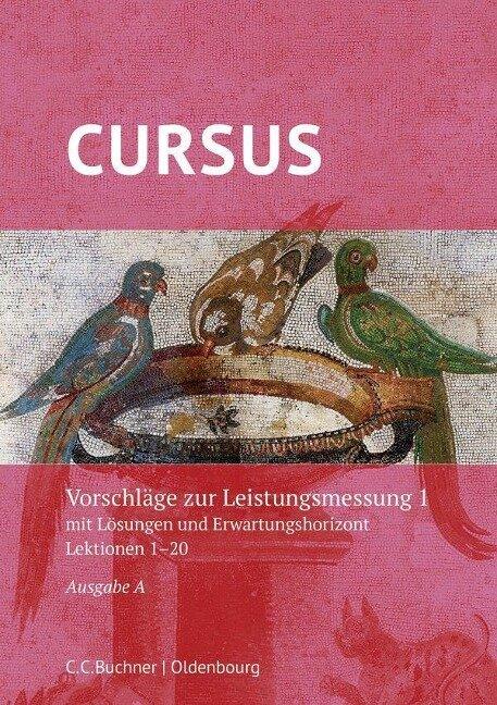 Cursus A 1 Neu Leistungsmessung - Britta Boberg, Björn Schmidt