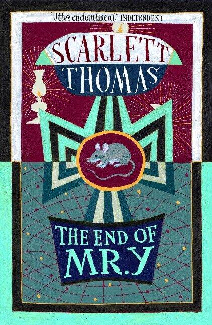 The End of Mr Y - Scarlett Thomas