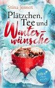 Plätzchen, Tee und Winterwünsche - Stina Jensen
