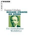 Richard Strauss - Laurenz Lütteken
