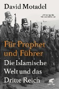 Für Prophet und Führer - David Motadel