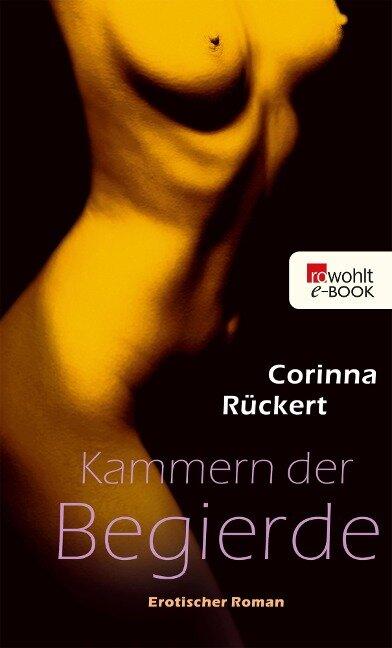 Kammern der Begierde - Corinna Rückert