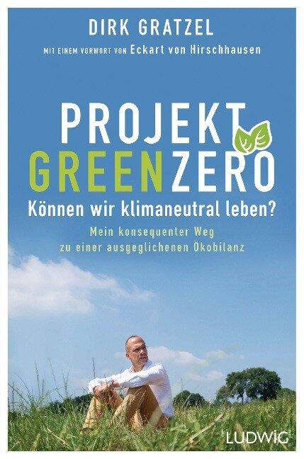 Projekt Green Zero - Dirk Gratzel