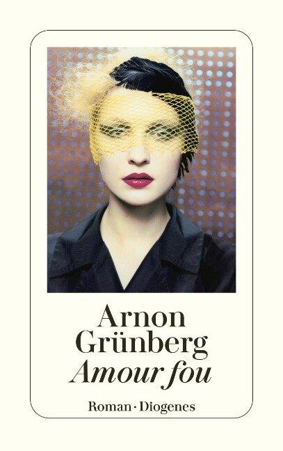 Amour fou - Arnon Grünberg